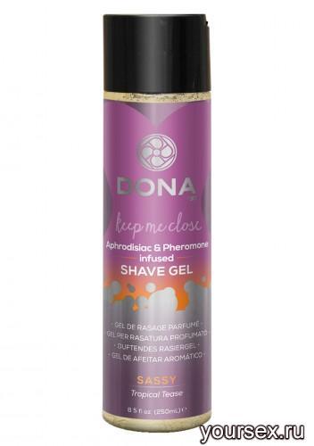 ���� ��� ���� � ������ DONA Shave Gel Sassy Aroma: Tropical Tease 250 ��